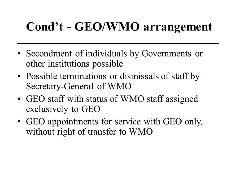 Cond't - GEO/WMO arrangement