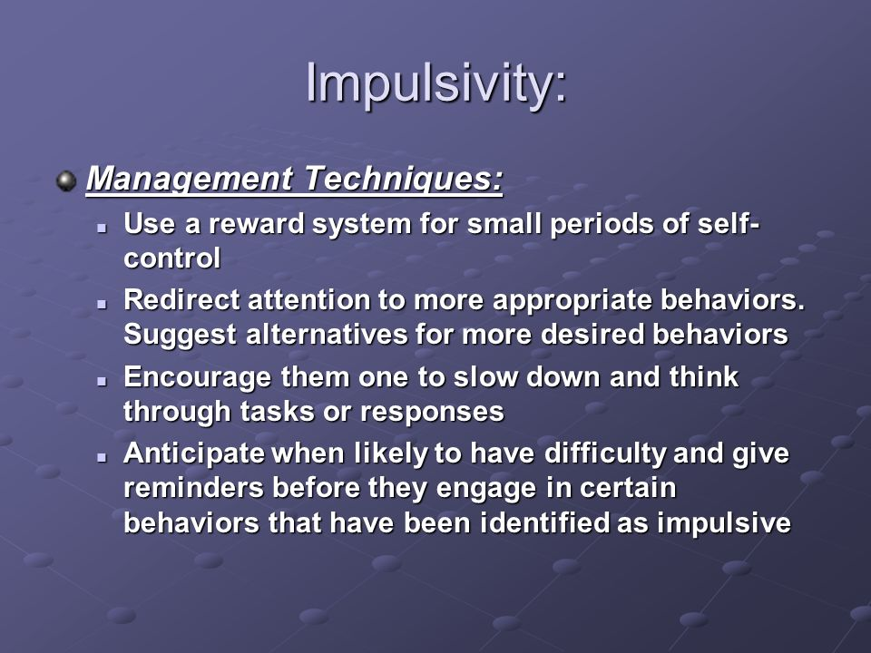 Impulsivity: Management Techniques:
