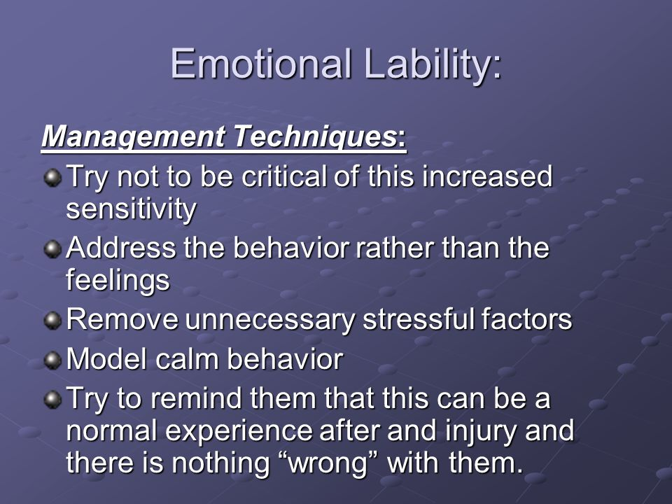Emotional Lability: Management Techniques: