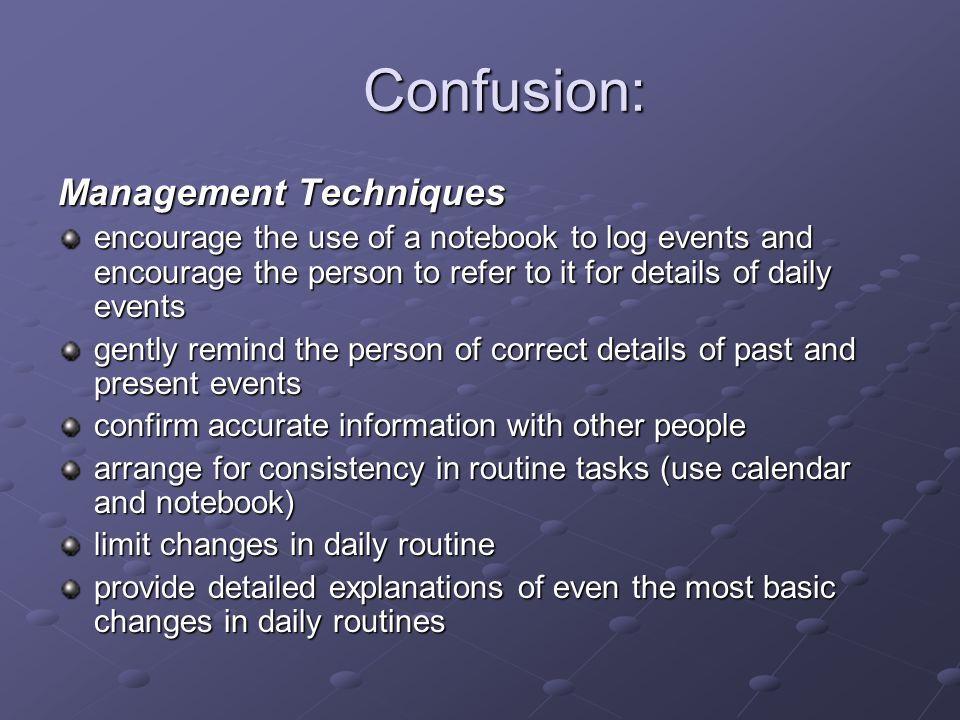 Confusion: Management Techniques