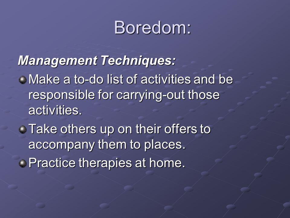 Boredom: Management Techniques: