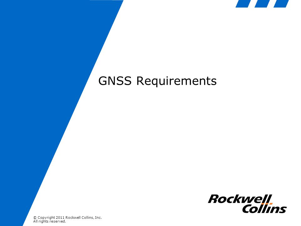 GNSS Requirements Global Navigation Satellite System