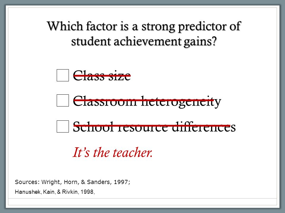 Which factor is a strong predictor of student achievement gains