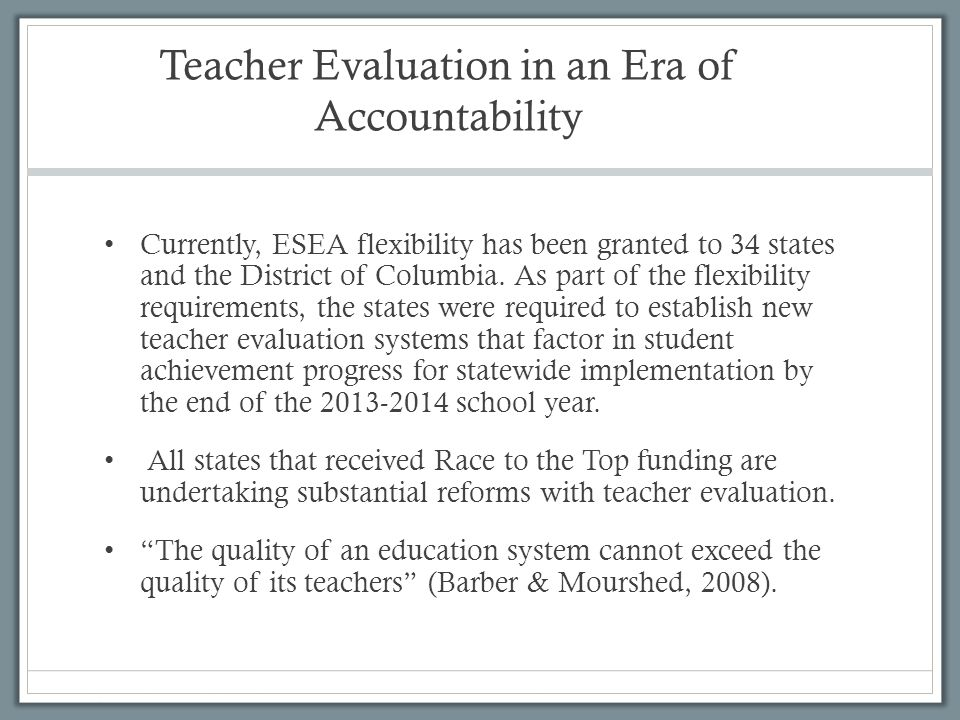 Teacher Evaluation in an Era of Accountability