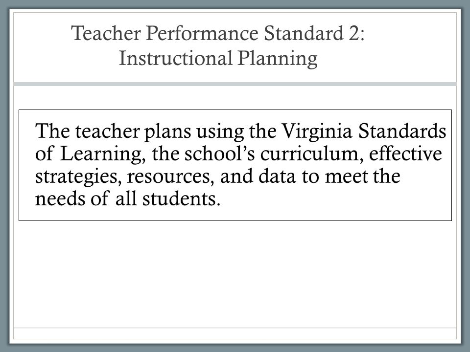 Teacher Performance Standard 2: Instructional Planning