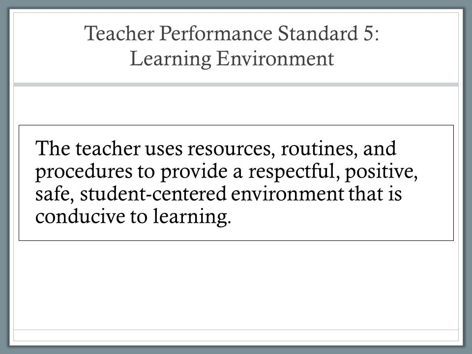 Teacher Performance Standard 5: