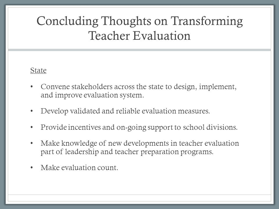 Concluding Thoughts on Transforming Teacher Evaluation
