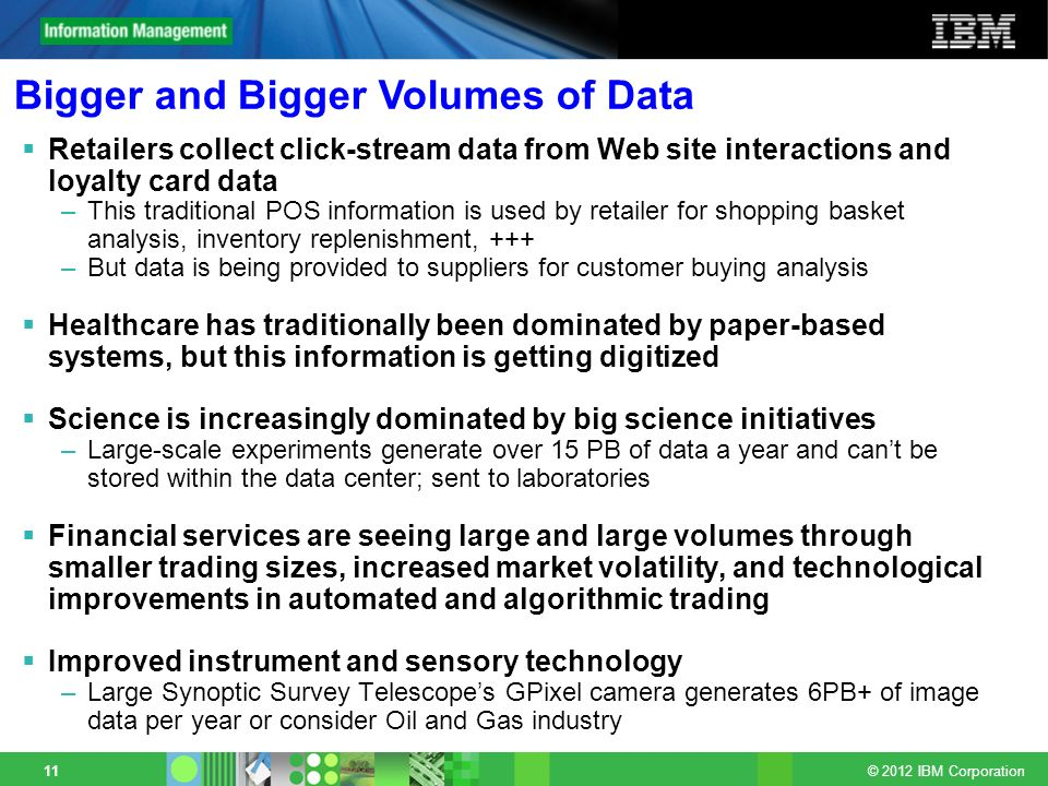 Bigger and Bigger Volumes of Data