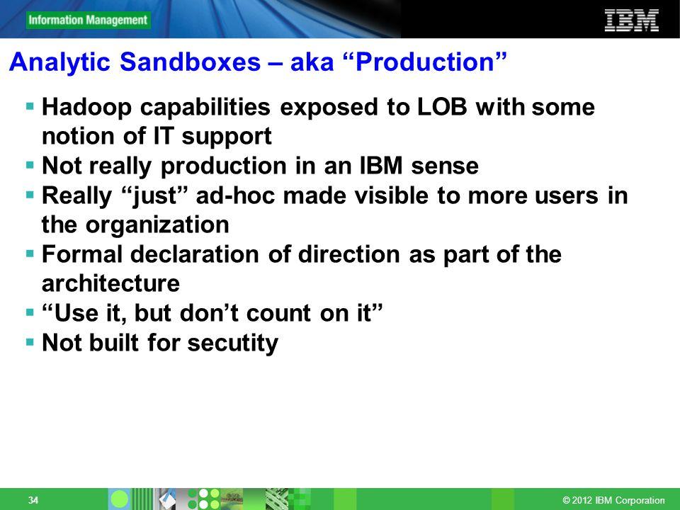 Analytic Sandboxes – aka Production