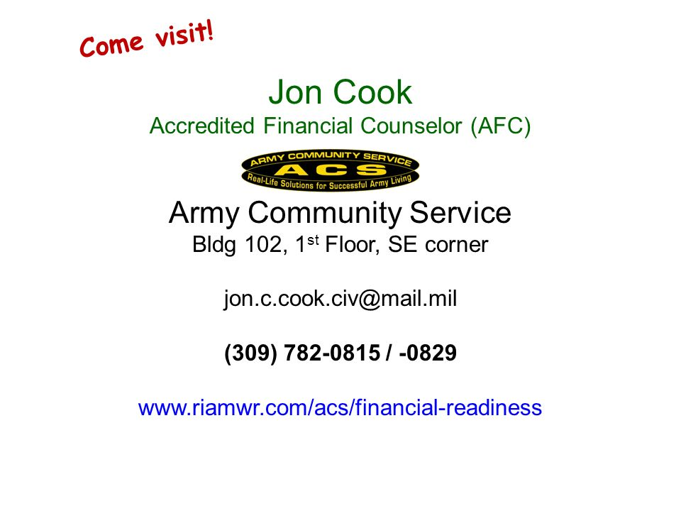 Jon Cook Army Community Service Come visit!
