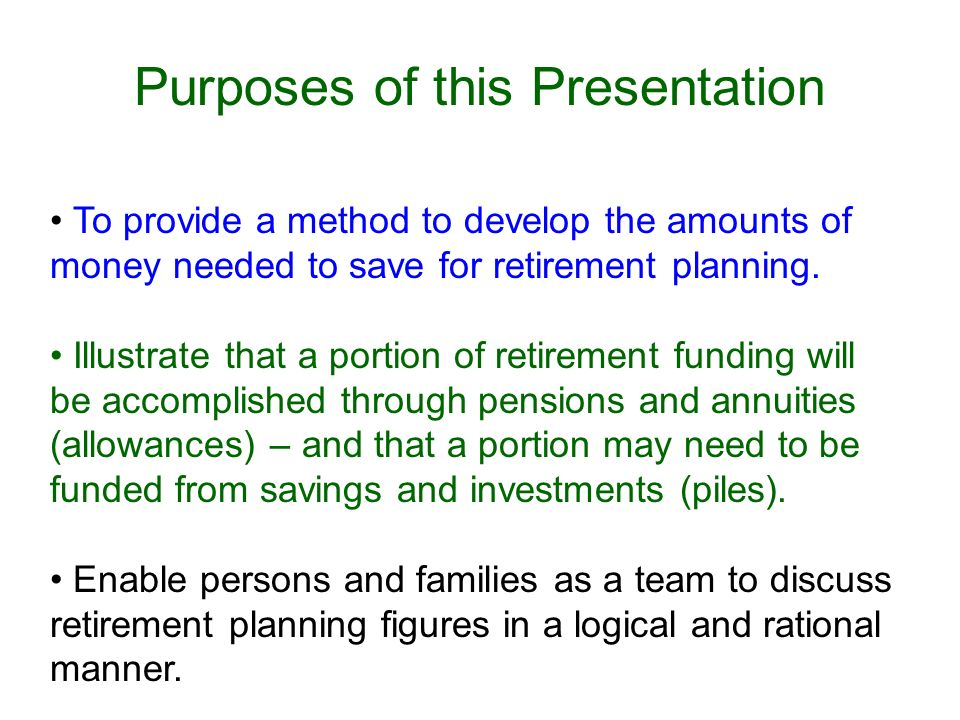 Purposes of this Presentation