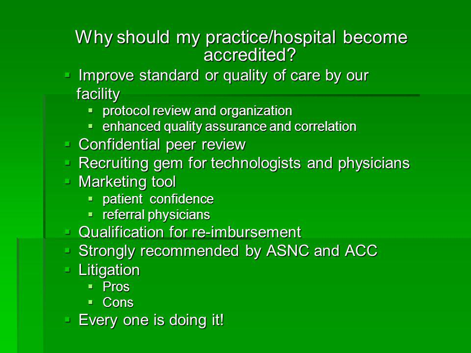 Why should my practice/hospital become accredited