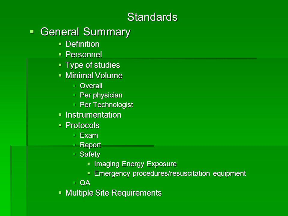 Standards General Summary Definition Personnel Type of studies