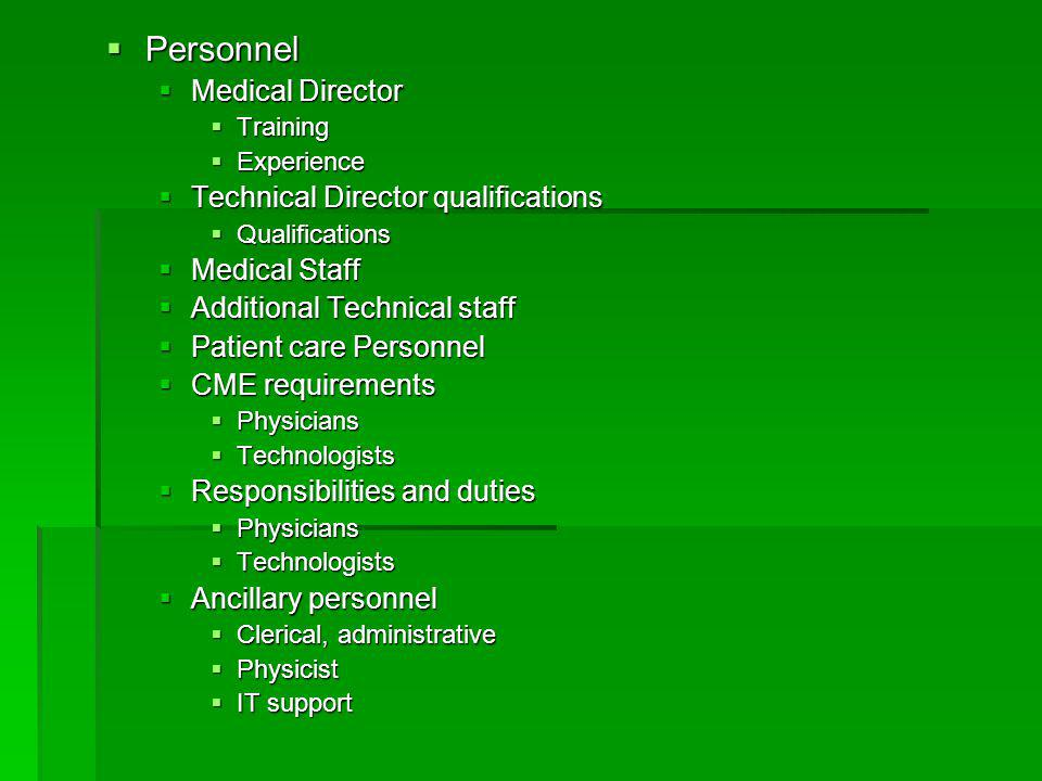 Personnel Medical Director Technical Director qualifications