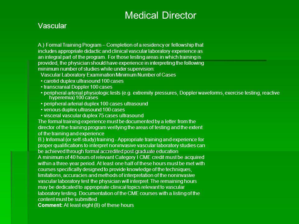 Medical Director Vascular