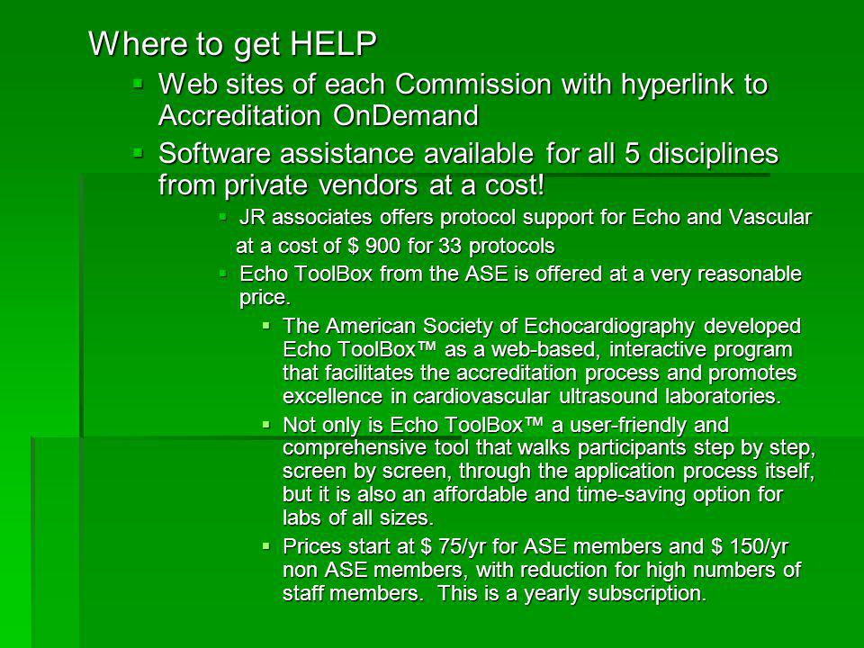 Where to get HELP Web sites of each Commission with hyperlink to Accreditation OnDemand.