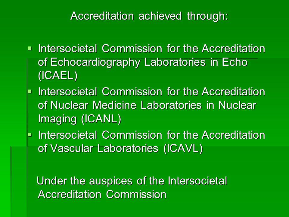 Accreditation achieved through: