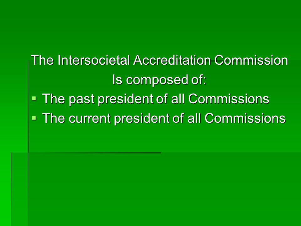 The Intersocietal Accreditation Commission