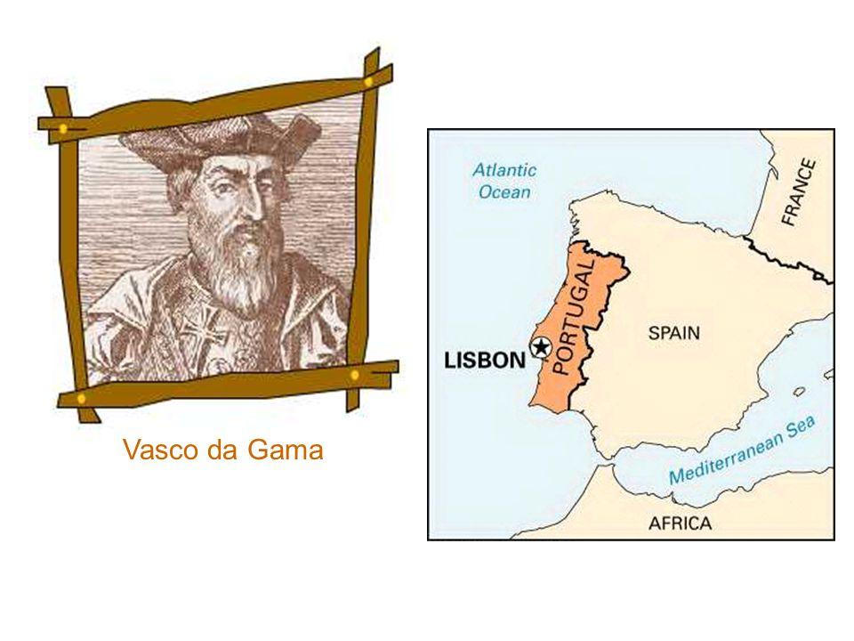 Vasco da Gama Vasco da Gama. 6 -