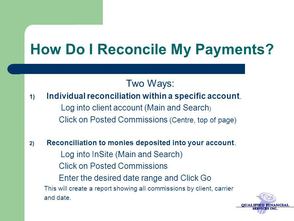 How Do I Reconcile My Payments