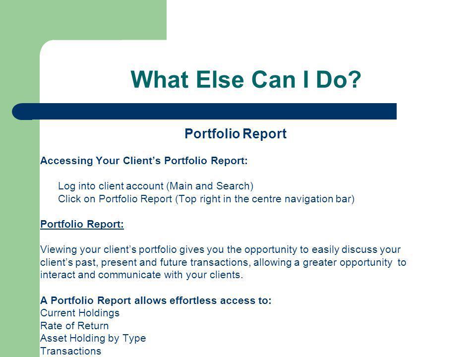 What Else Can I Do Portfolio Report