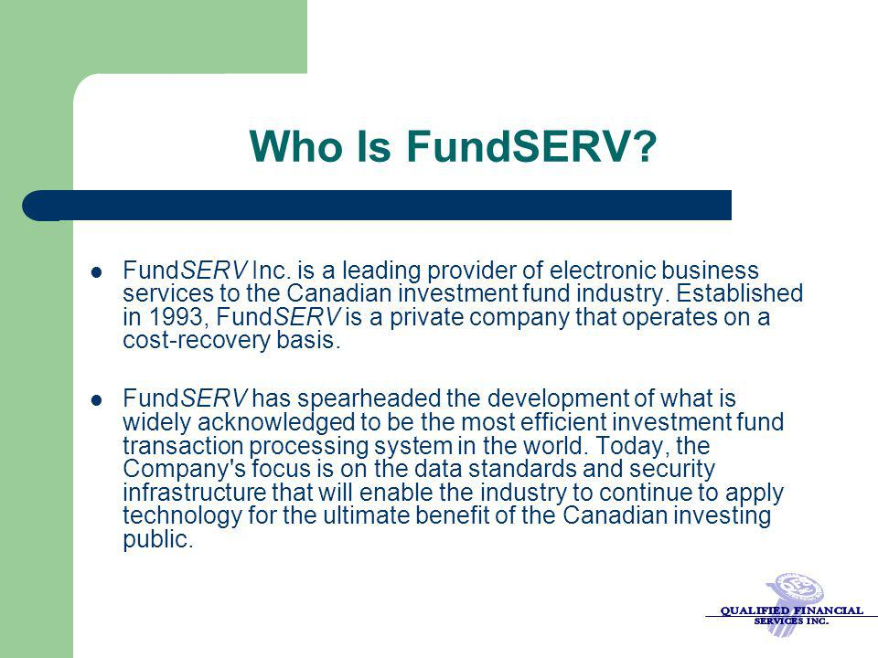 Who Is FundSERV