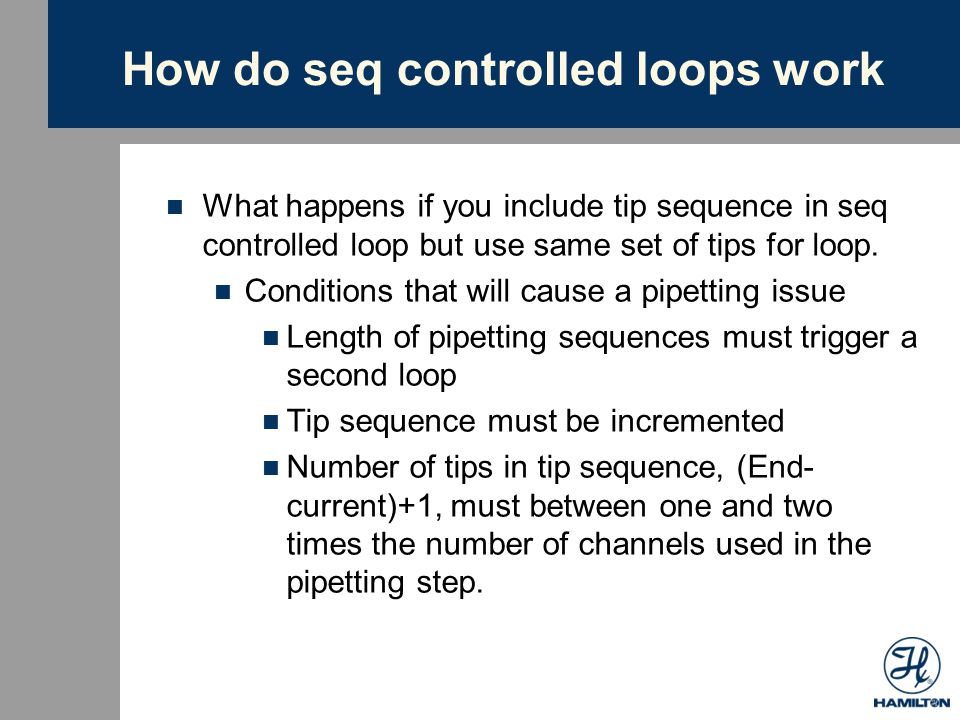 How do seq controlled loops work