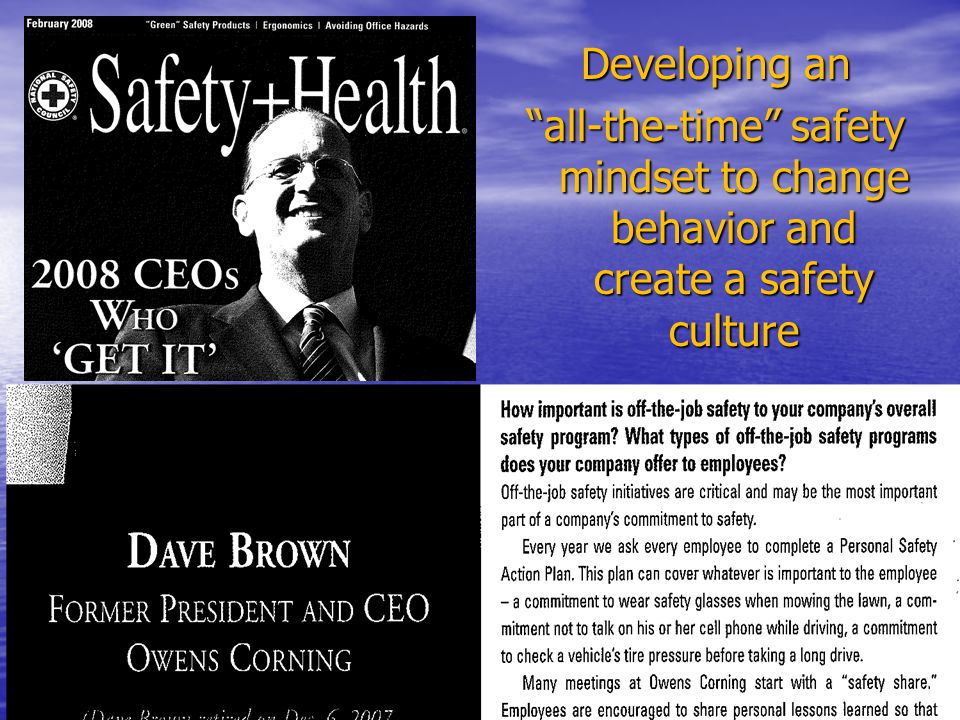 Developing an all-the-time safety mindset to change behavior and create a safety culture