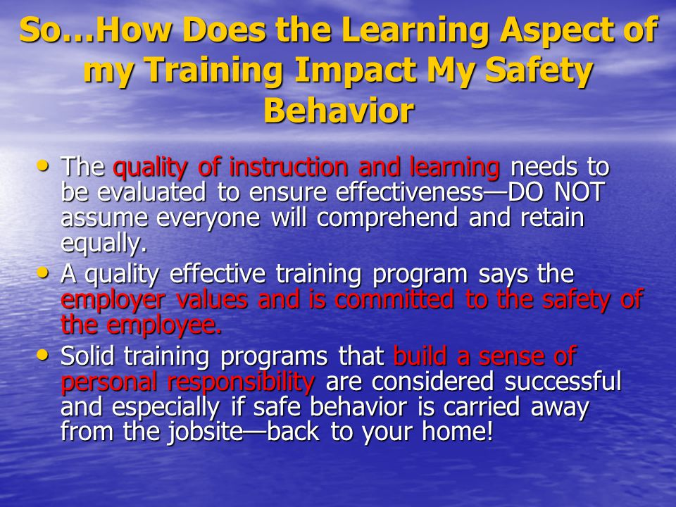 So…How Does the Learning Aspect of my Training Impact My Safety Behavior