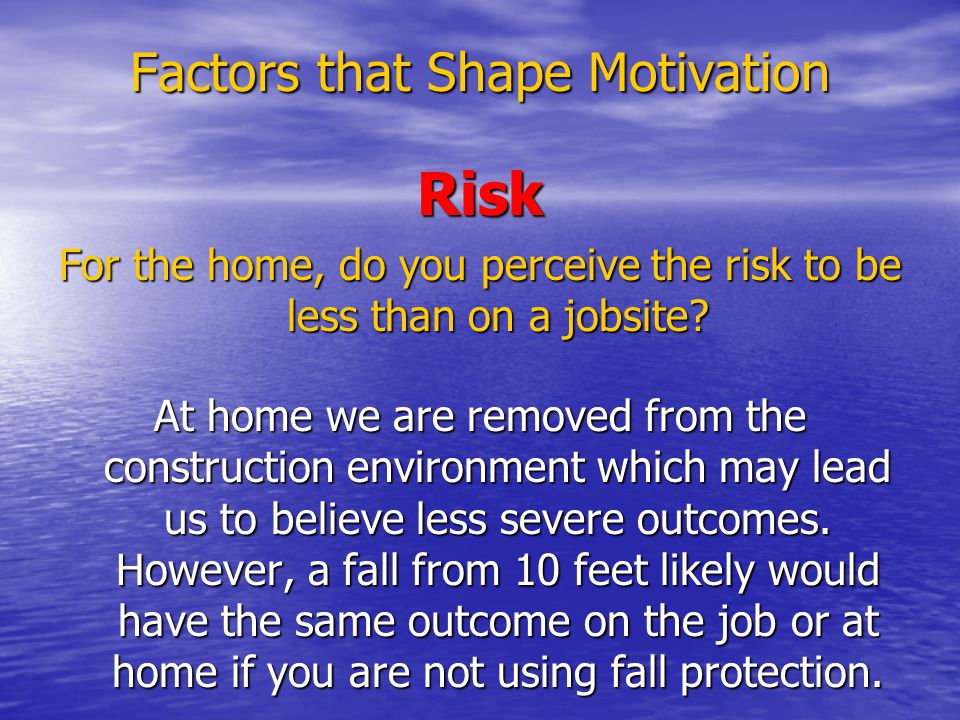 Factors that Shape Motivation