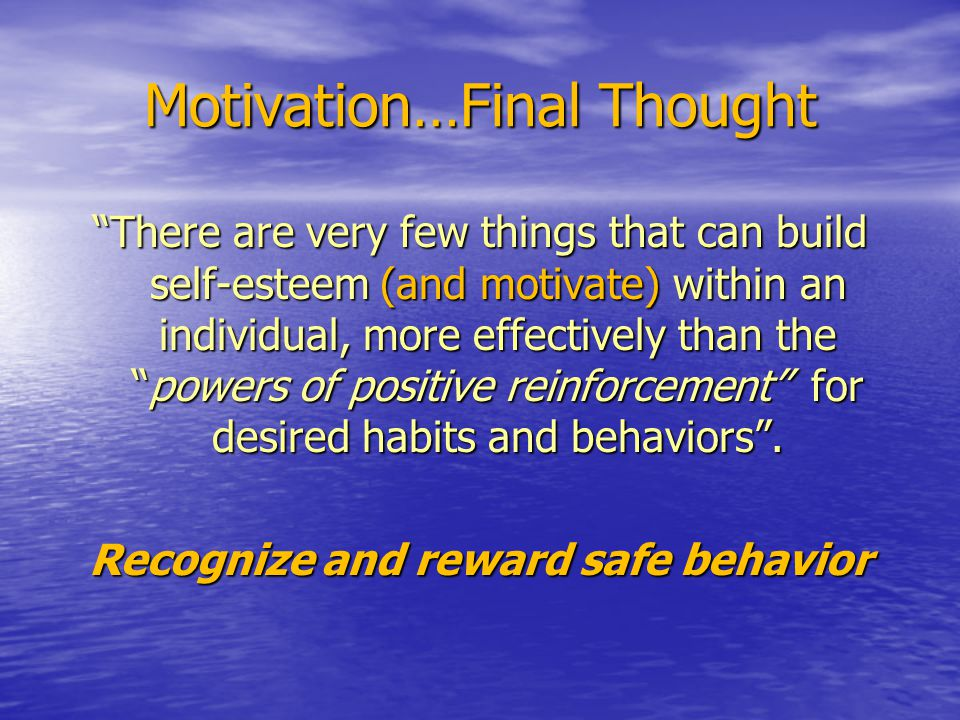 Motivation…Final Thought