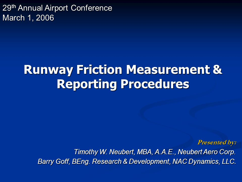 Runway Friction Measurement & Reporting Procedures