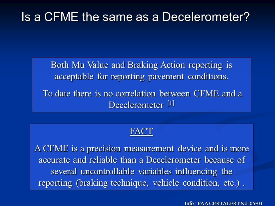 Is a CFME the same as a Decelerometer