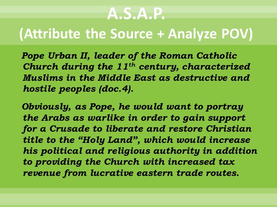 A.S.A.P. (Attribute the Source + Analyze POV)