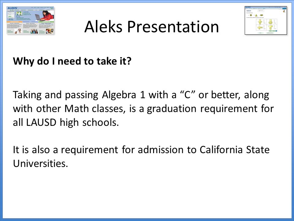 Aleks Presentation Why do I need to take it