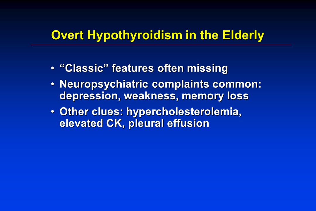 Overt Hypothyroidism in the Elderly