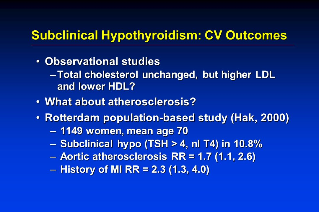 Subclinical Hypothyroidism: CV Outcomes