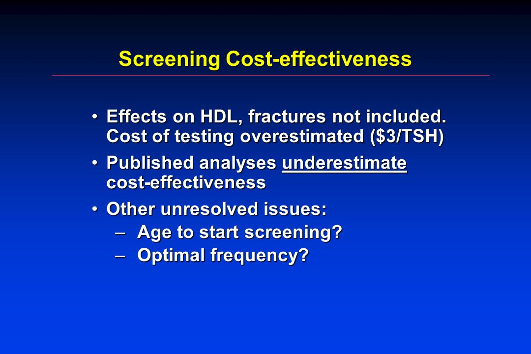 Screening Cost-effectiveness