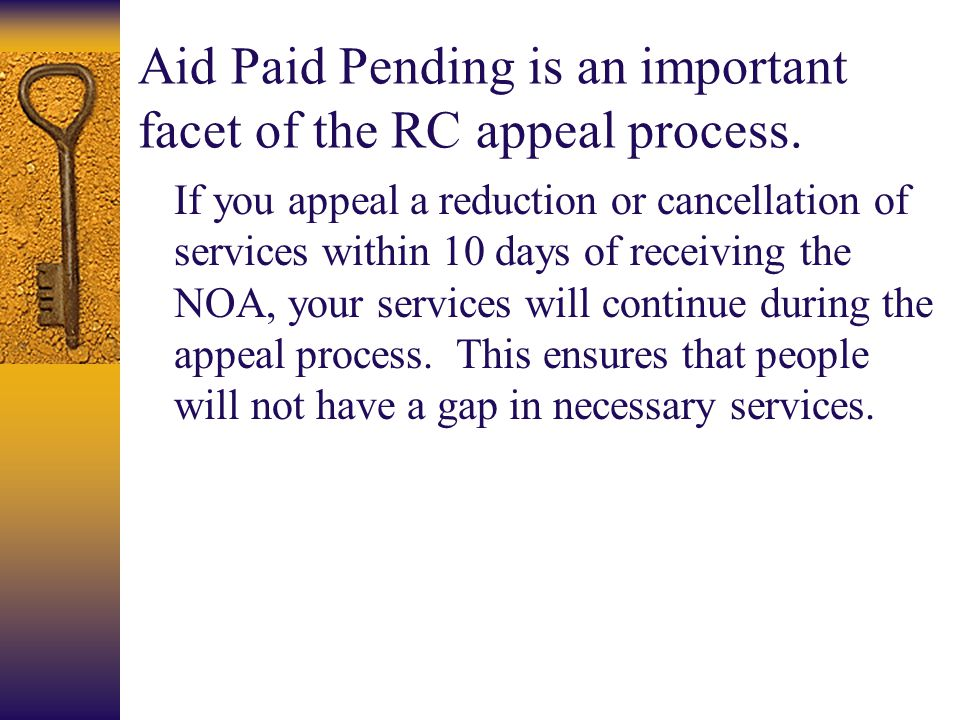 Aid Paid Pending is an important facet of the RC appeal process.