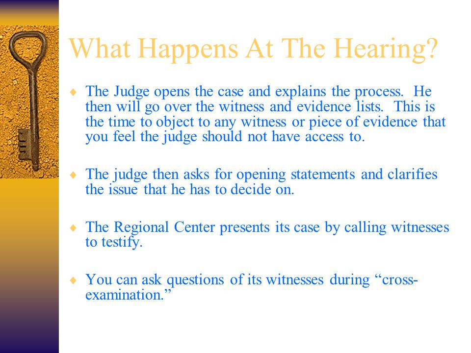 What Happens At The Hearing