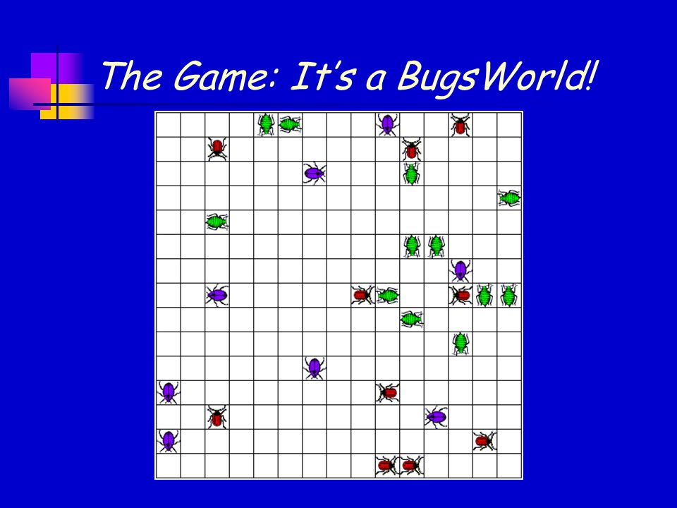 The Game: It's a BugsWorld!