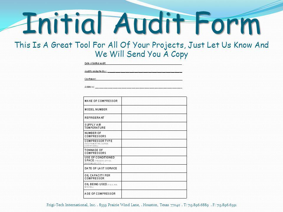 Initial Audit Form This Is A Great Tool For All Of Your Projects, Just Let Us Know And We Will Send You A Copy