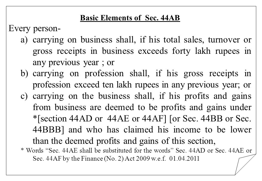 Basic Elements of Sec. 44AB
