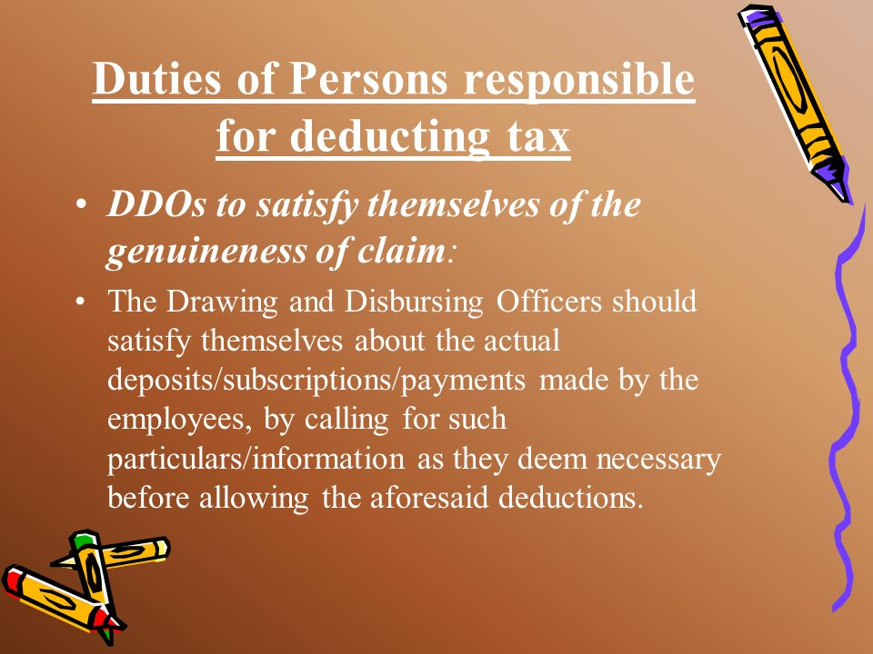 Duties of Persons responsible for deducting tax