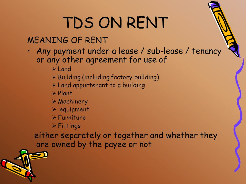 TDS ON RENT MEANING OF RENT