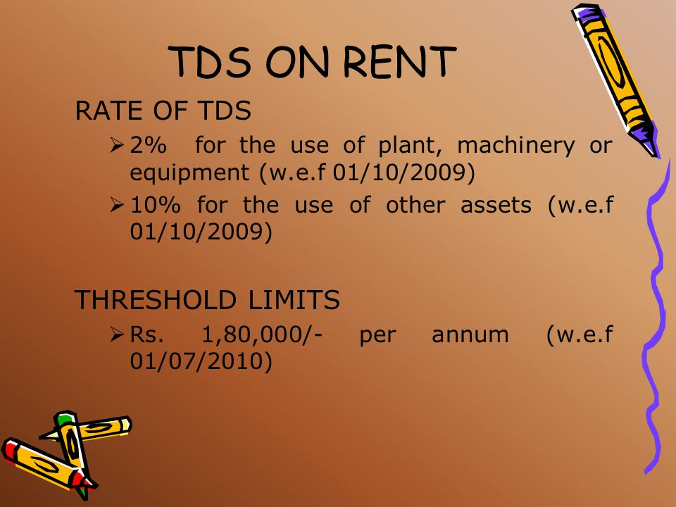 TDS ON RENT RATE OF TDS THRESHOLD LIMITS