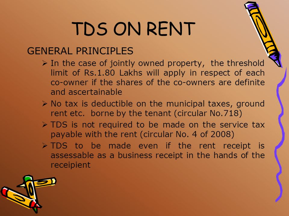 TDS ON RENT GENERAL PRINCIPLES
