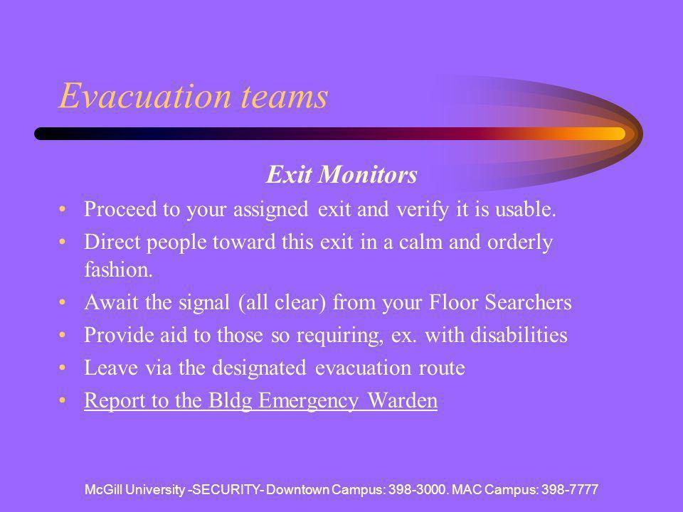 Evacuation teams Exit Monitors