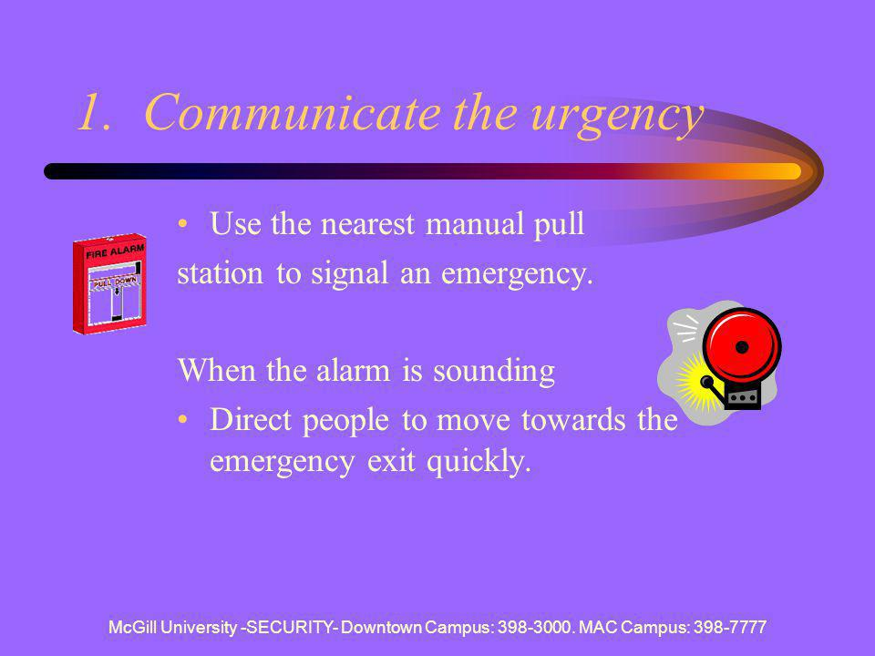 1. Communicate the urgency