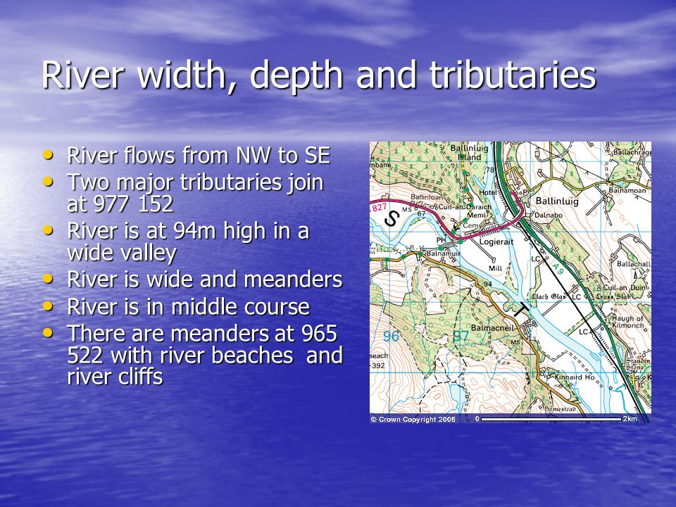 River width, depth and tributaries